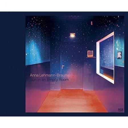 Anna Lehmann-Brauns: Sun in an Empty Room
