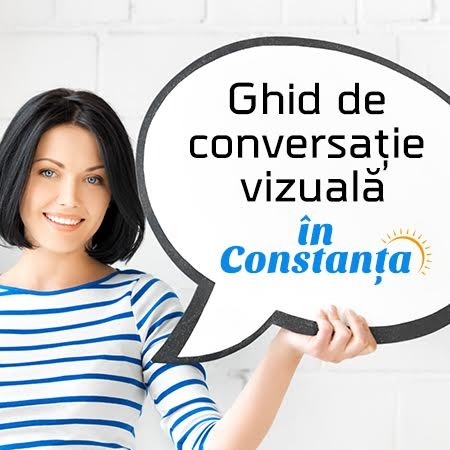 Ghid de conversatie vizuala in 4 module in Constanta - Seria II : 27-30 octombrie