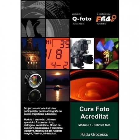 Curs foto acreditat - modulul 1: Tehnica fotografica - grupa de sambata: 28 ianuarie - 4 martie