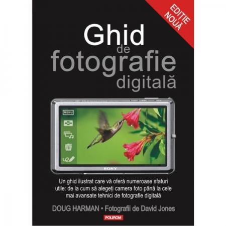 Ghid de fotografie digitala - editia II