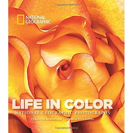 Life in Color: National Geographic Photographs (Collectors Series)