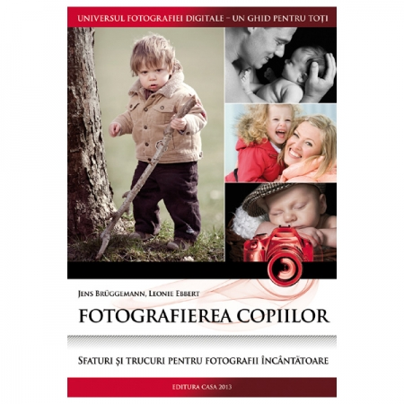 Fotografierea copiilor - Jens Bruggemann, Leonie Ebbert