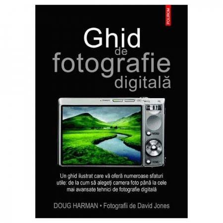 Ghid de fotografie digitala - Fotografii de David Jones