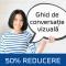 Ghid de conversatie vizuala in 4 module - seria XIII - 21 mai 2015